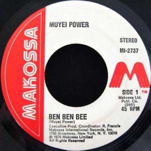 MUYEI POWER - Ben ben bee / Dance to me - 45T (SP 2 titres)