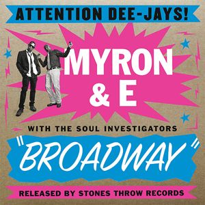 MYRON & E AND THE SOUL INVESTIGATORS - Broadway - LP