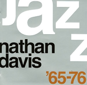 NATHAN DAVIS - The Best Of Nathan Davis 65-76 - LP x 2