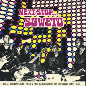 VARIOUS - Next StopÉ Soweto Vol. 2 - LP x 2