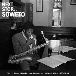 VARIOUS - Next StopÉ Soweto Vol. 3 - LP x 2