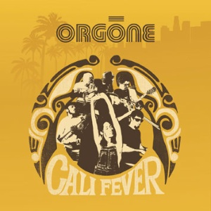 ORGONE - Cali fever - LP