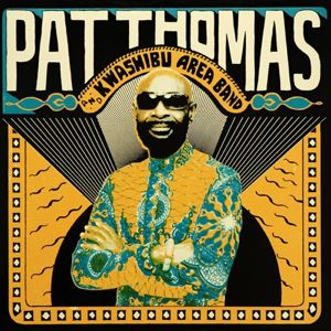 PAT THOMAS & KWASHIBU AREA BAND - Same - 33T x 2
