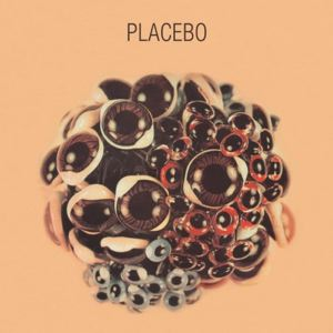 PLACEBO - Ball of eyes - 33T
