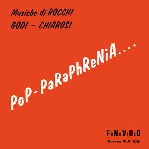 ROCCHI - GODI - CHIAROSI - Pop-paraphrenia - LP