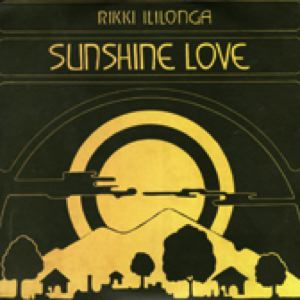 RIKKI ILILONGA - Sunshine Love - LP