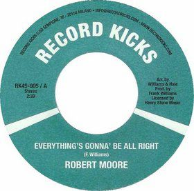 ROBERT MOORE - Can't help myself - Everything's gonna' be all right - 7inch (SP)