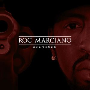 ROC MARCIANO - Reloaded - 33T x 2