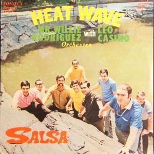MR. WILLIE RODRIGUEZ WITH LEO CASINO - Heat Wave - LP
