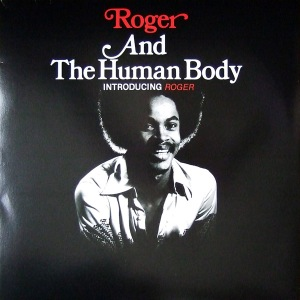 ROGER AND THE HUMAN BODY - Introducing Roger - LP