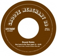 ROUND ROBIN - Our love is so true - 7inch (SP)