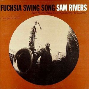 SAM RIVERS - Fuchsia swing song - LP
