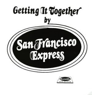 SAN FRANCISCO EXPRESS - Getting Together By - LP
