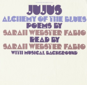 SARAH WEBSTER FABIO - Jujus: Alchemy of the blues - LP