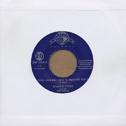 SHARON JONES AND THE DAP-KINGS - How long do I have to wait? - 45T (SP 2 titres)