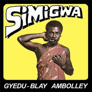 GYEDU-BLAY AMBOLLEY - Simigwa - LP