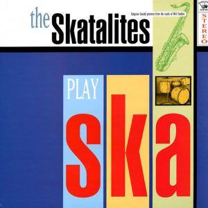 THE SKATALITES - The Skatalites play Ska - LP