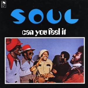 S.O.U.L. - Can you feel it - LP