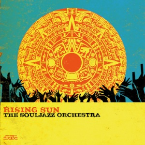 THE SOULJAZZ ORCHESTA - Rising Sun - 33T x 2