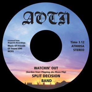 SPLIT DECISION BAND - Watching out / Dazed - 45T (SP 2 titres)
