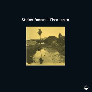 STEPHEN ENCINAS - Disco Illusion - 33T