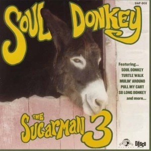 THE SUGARMAN THREE - Soul donkey - LP