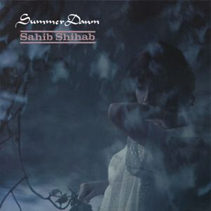 SAHIB SHIHAB - Summer Dawn - LP