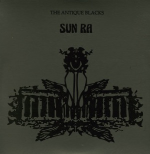 SUN RA - The Antique Blacks - LP