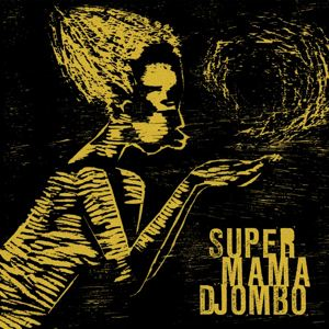 Super Mama Djombo Same