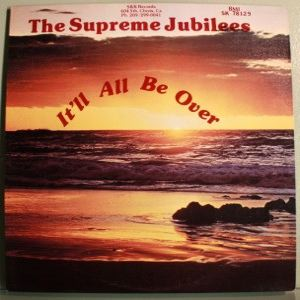 The Supreme Jubilees It'll be over