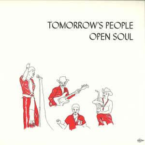 TOMORROW'S PEOPLE - Open soul - LP