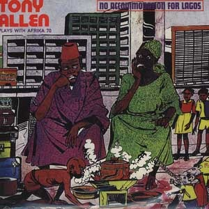 TONY ALLEN - No Accomodation For Lagos - LP