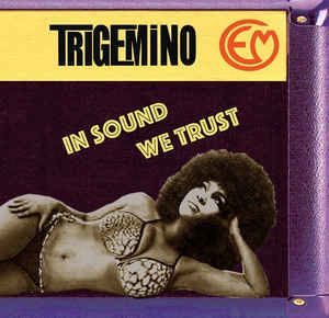 TRIGEMINO - In sound we trust - LP