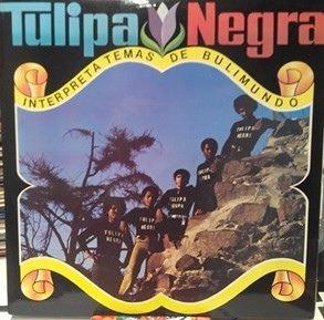 TULIPA NEGRA - Interpreta temas de Bulimondo - LP