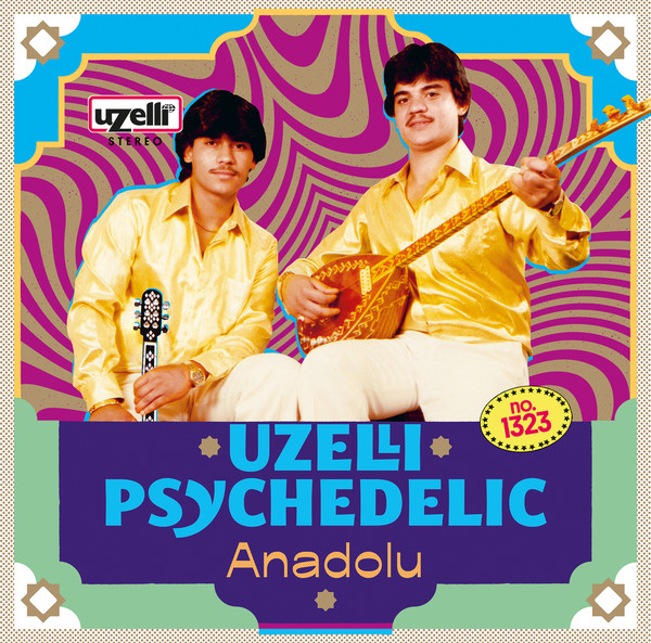 VARIOUS - Uzelli Psychedelic Anadolu - LP
