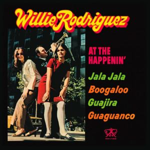 WILLIE RODRIGUEZ - At the happening - LP
