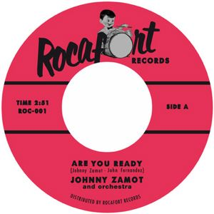 JOHNNY ZAMOT AND ORCHESTRA - Hey Mama - Are you ready - 7inch (SP)