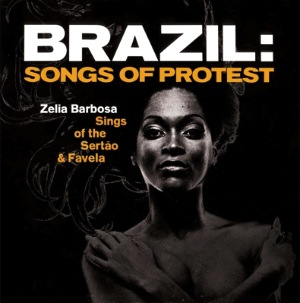 ZELIA BARBOSA - Brazil: Songs of Protest - LP