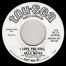 ZILLA MAYES - All I want is you / I love you still - 7inch (SP)